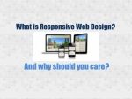 What is Responsive Web Design and Why Should You Care?