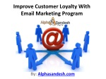 Improve Customer Loyalty With Email Marketing Program