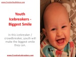 Youth Icebreakers - Biggest Smile