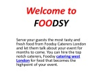 FOODSY Catering West London