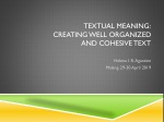 TEXTUAL MEANING: Creating well organized and cohesive text
