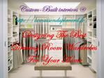 Designing The Best Dressing Room Wardrobes For Your House