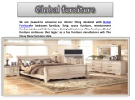 Global furniture is a manufacturer of home office furniture.