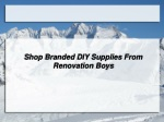 Shop Branded DIY Supplies From Renovation Boys