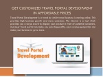 Get Customized Travel Portal Development in Affordable Price