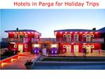Hotels in Parga for Holiday Trips