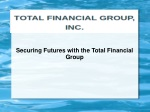 Securing Futures with the Total Financial Group
