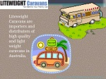 Go for Used Caravans for Sale and Derive Multiple Benefits