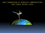 NEXT GENERATION OF WIRELESS COMMUNICATION FREE SPACE OPTICS