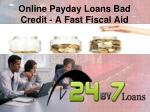 Online payday loans with bad credit
