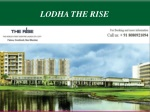 Lodha the rise luxurious residential apartments