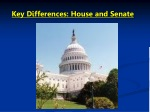 Key Differences: House and Senate