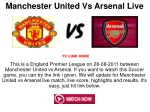 manchester united vs arsenal live