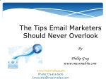 The Tips Email Marketers Should Never Overlook