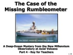 The Case of the Missing Rumbleometer