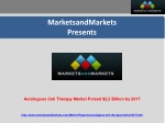 Autologous Cell Therapy Market Poised $2.2 Billion by 2017