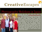 Experience fun of gratifying photography holidays