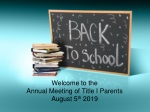 Welcome to the Annual Meeting of Title I Parents August 5 th 2019