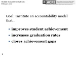 Goal: Institute an accountability model that… improves student achievement