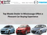 Top Mazda Dealer in Mississauga Offers a Pleasant Car Buying Experience