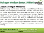 Mahagun Meadows @ 91-9871502895