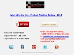 Pipeline Review on MacroGenics, Inc. - Product Industry 2014