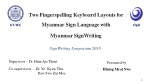 Two Fingerspelling Keyboard Layouts for Myanmar Sign Language with