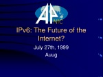IPv6: The Future of the Internet?