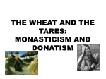 THE WHEAT AND THE TARES: MONASTICISM AND DONATISM
