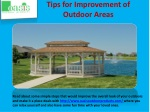 Tips for Improvement of Outdoor Areas