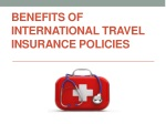 Benefits of International Travel Insurance Policies
