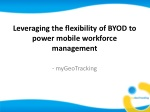 Leveraging BYOD to power mobile workforce | myGeoTracking
