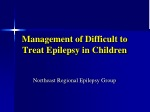 Management of Difficult to Treat Epilepsy in Children