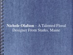 Nichole Olafson – A Talented Floral Designer From Starks, ME