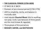 THE CLASSICAL PERIOD (1750-1820) CP BACH & JC BACH Pioneers of pre-classical period (1730-1770)