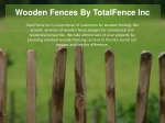 Wooden Fences By TotalFence Inc