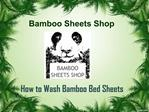 A guide from bamboo sheets shop on how to wash bamboo bed sh