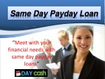 Same Day Payday Loan - Fast Cash But be careful Of The Costs