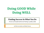 Doing GOOD While Doing WELL in Business
