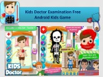 Kids Doctor Examination Free Android Kids Game