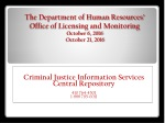 Criminal Justice Information Services Central Repository 410 764-4501 1-888 795-0011