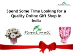 Spend Some Time Looking for a Quality Online Gift Shop in In