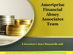 Ameriprise Financial Abney Associates Team: Å investere i st