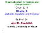 Organic chemistry for medicine and biology students Chem 2311 Chapter 6