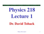 Physics 218 Lecture 1