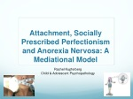 Attachment, Socially Prescribed Perfectionism and Anorexia Nervosa: A Mediational Model