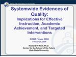 systemwide evidences of quality: implications for effective instruction, academic achievement, and targeted intervention