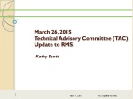 March 26, 2015 Technical Advisory Committee (TAC) Update to RMS