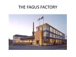 THE FAGUS FACTORY