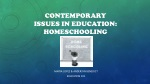 Contemporary Issues in Education: homeschooling